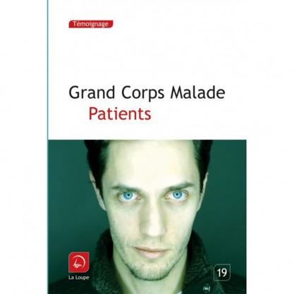Grand Corps Malade - Patients - Grands caractères t.19 - couverture