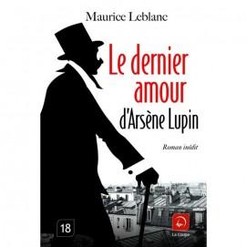 Leblanc Maurice - Le dernier amour d'Arsène Lupin - Couverture