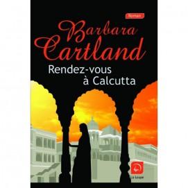 Cartland Barbara - Rendez-vous à Calcutta - couverture