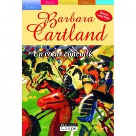 Cartland Barbara - Un coeur convoité - Caractères taille 17