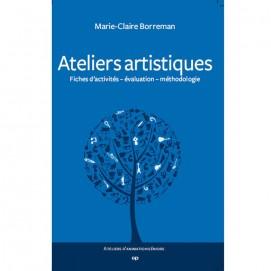 Ateliers artistiques - Marie-Claire Borreman 1ère de couverture