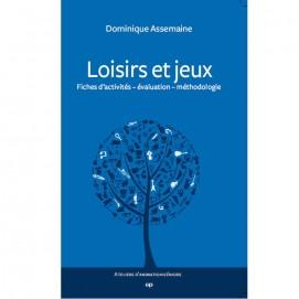 Loisirs et jeux - Dominique Assemaine 1ère de couverture