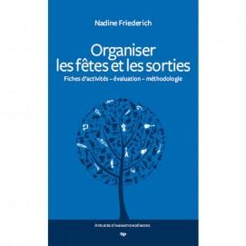 Organiser les fêtes et les sorties- Nadine Friederich 1ère de couverture