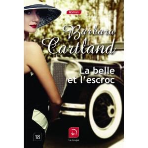 La belle et l'escroc de Barbara Cartland - couverture