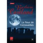 La fleur de Cornouailles de Barbara Cartland - couverture