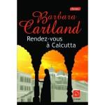 Rendez-vous à Calcutta de Barbara Cartland - couverture